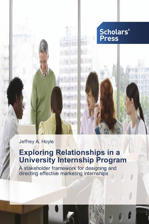Exploring Relationships in a University Internship Program