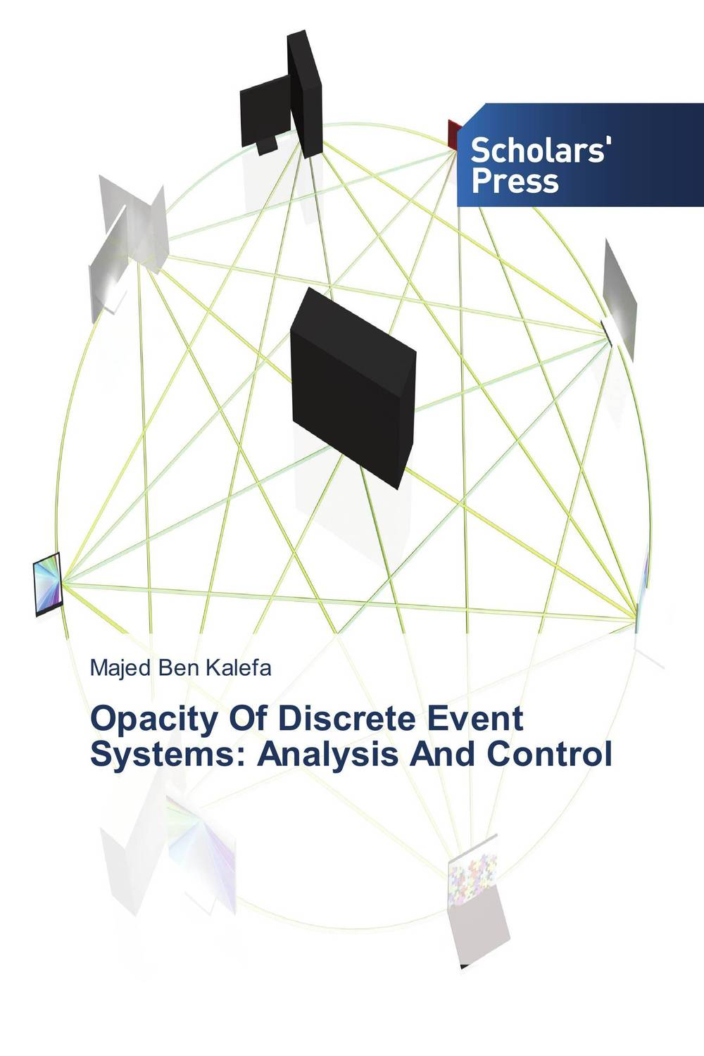 Opacity Of Discrete Event Systems: Analysis And Control belousov a security features of banknotes and other documents methods of authentication manual денежные билеты бланки ценных бумаг и документов