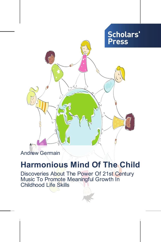 Harmonious Mind Of The Child battlefield of the mind