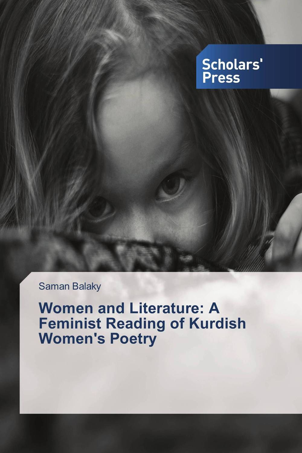 Women and Literature: A Feminist Reading of Kurdish Women's Poetry literature and its writers a compact introduction to fiction poetry and drama