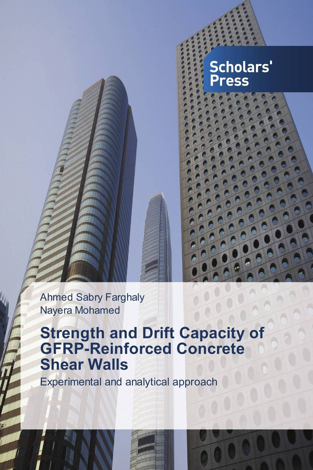 Strength and Drift Capacity of GFRP-Reinforced Concrete Shear Walls innovative design philosophy for reinforced concrete structures