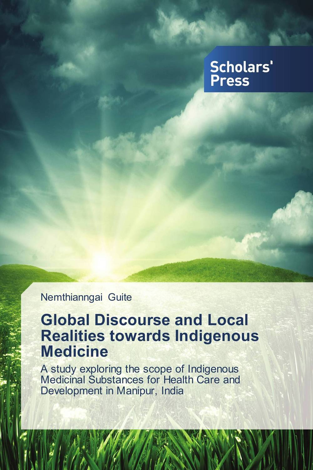 Global Discourse and Local Realities towards Indigenous Medicine the application of global ethics to solve local improprieties