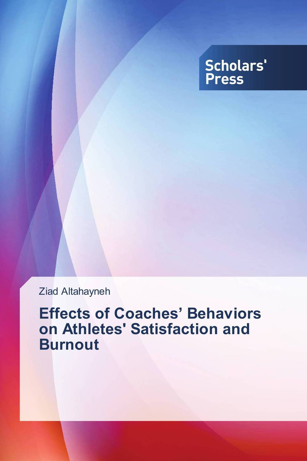 Effects of Coaches' Behaviors on Athletes' Satisfaction and Burnout burnout ways of coping and job satisfaction among doctors