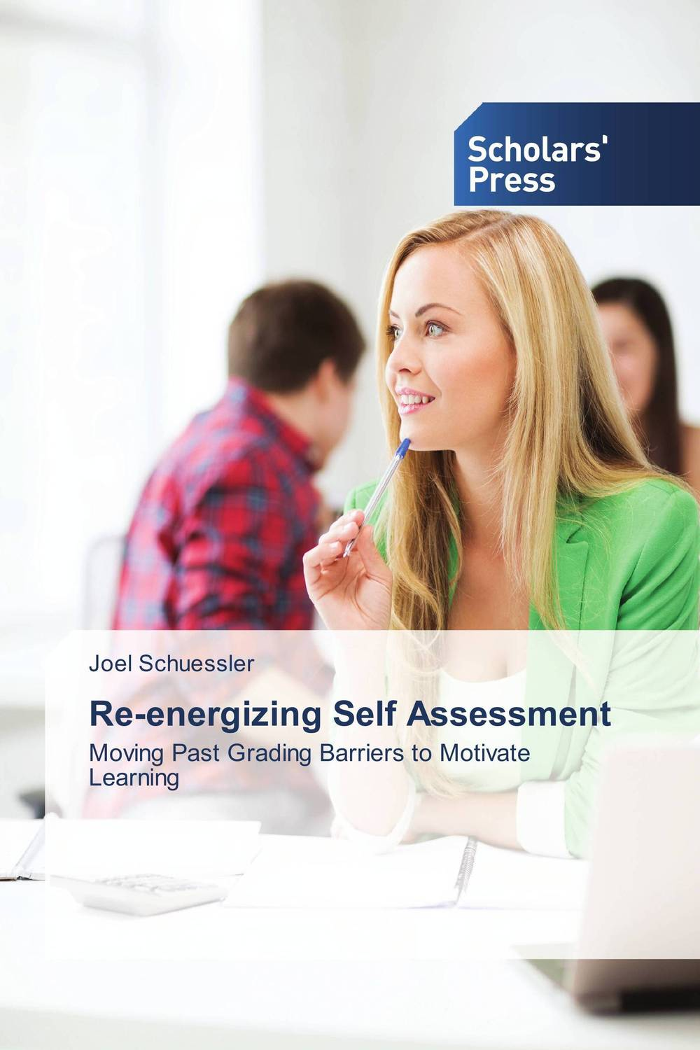 Re-energizing Self Assessment deborah meier differentiated assessment how to assess the learning potential of every student grades 6 12