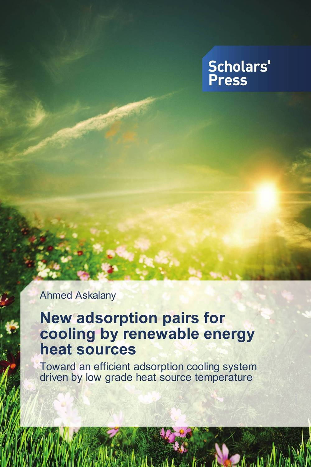 New adsorption pairs for cooling by renewable energy heat sources bim integrated renewable energy analysis