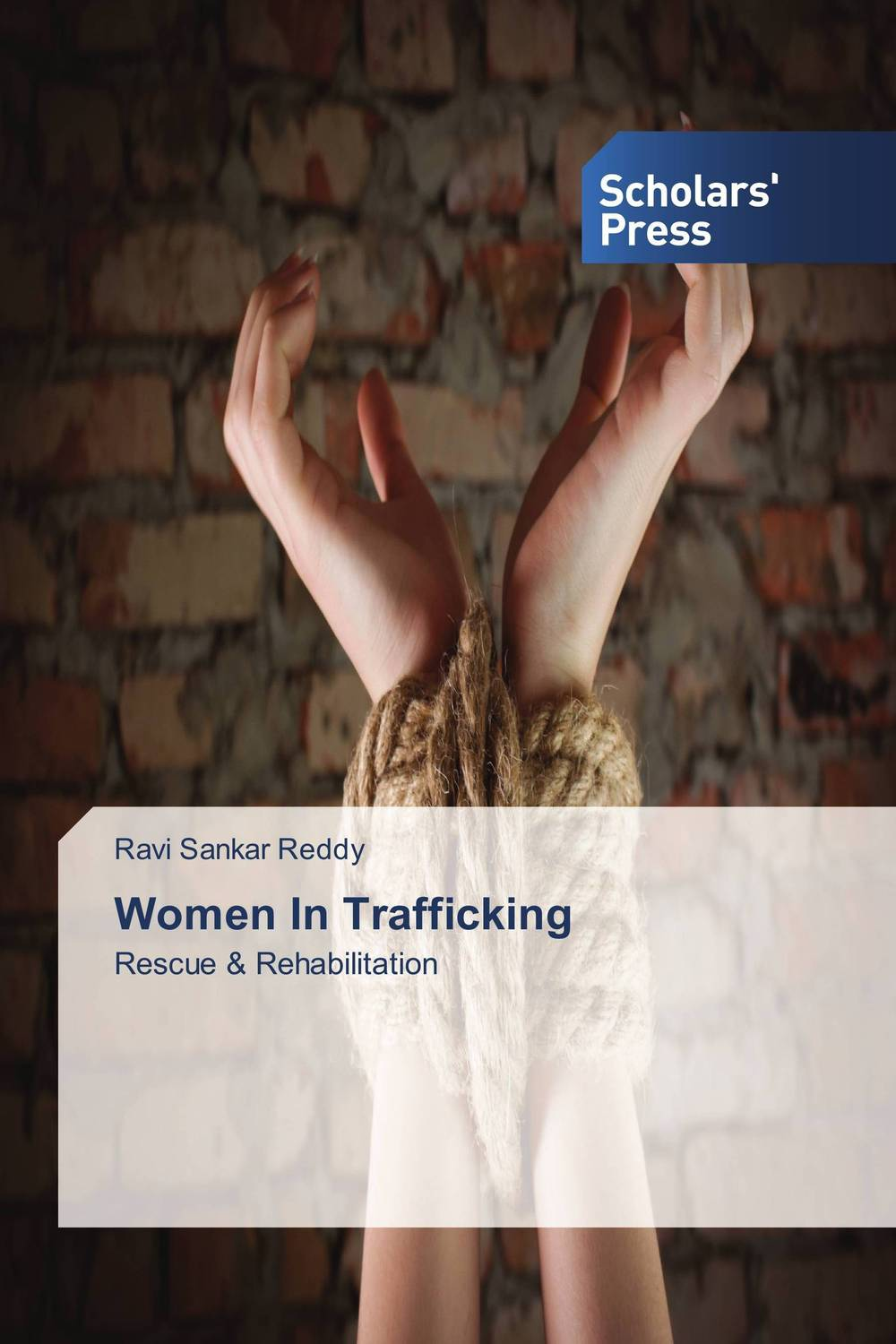 Women In Trafficking victims stories and the advancement of human rights
