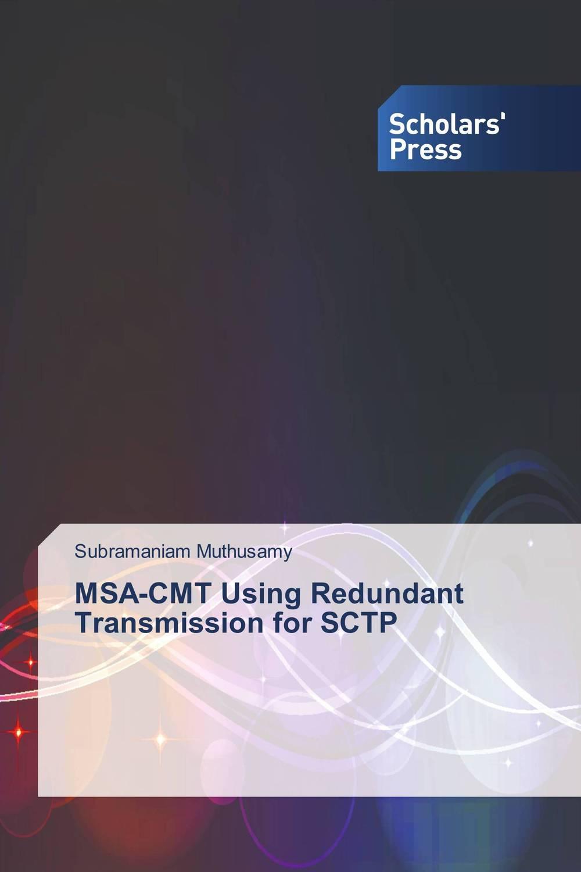 MSA-CMT Using Redundant Transmission for SCTP optimal and efficient motion planning of redundant robot manipulators