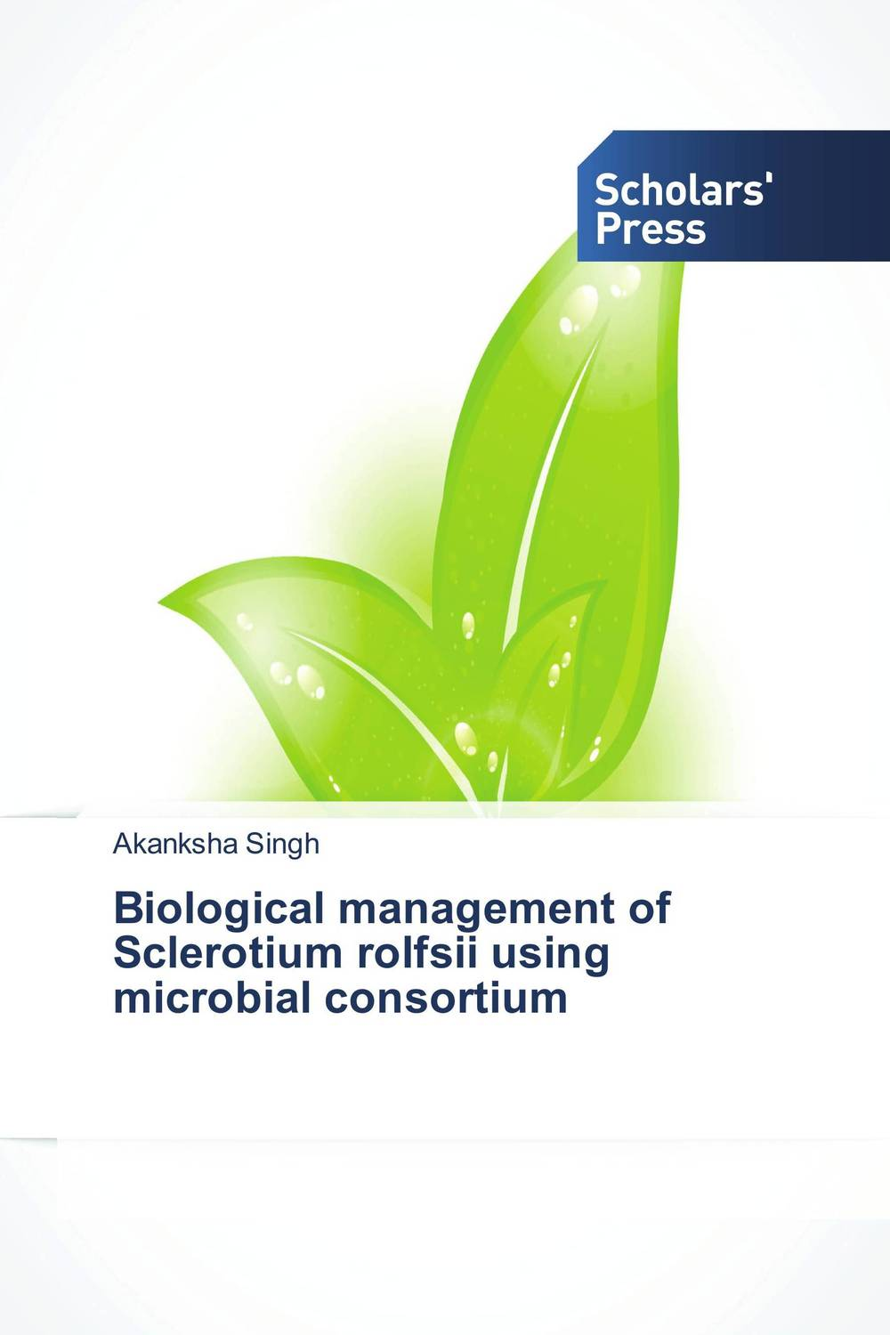 Biological management of Sclerotium rolfsii using microbial consortium violet ugrat ways to heaven colonization of mars i