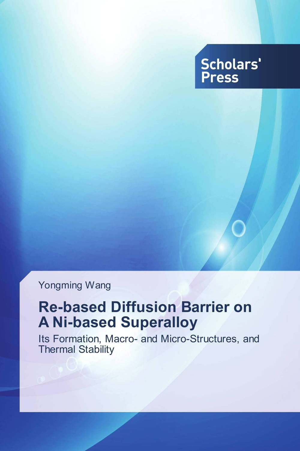 Re-based Diffusion Barrier on A Ni-based Superalloy bim based energy efficiency evaluation of modern buildings