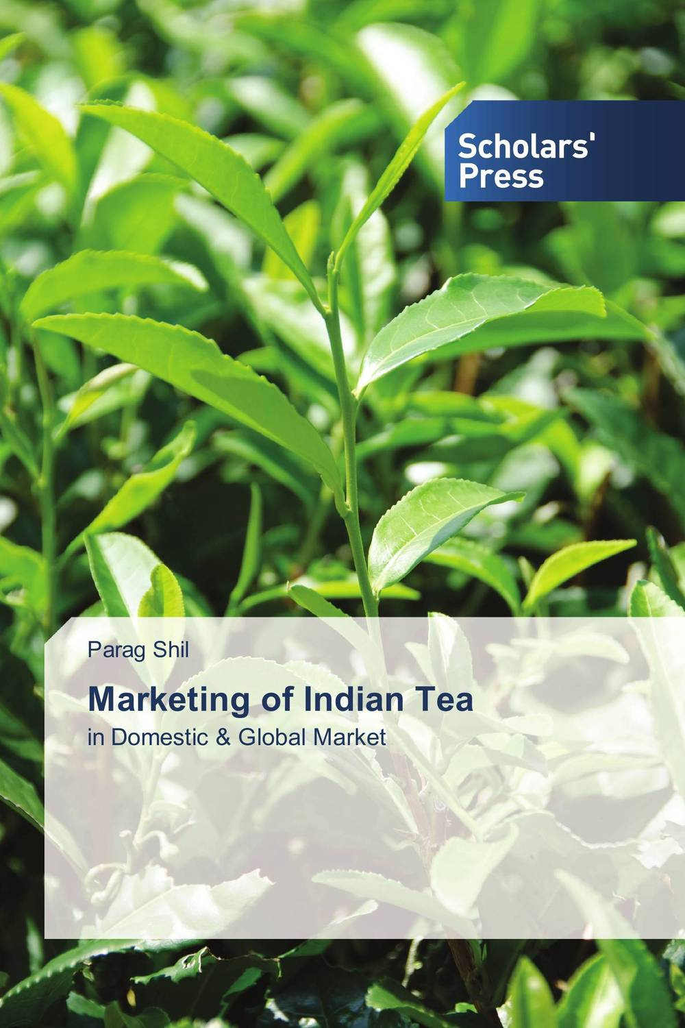 Marketing of Indian Tea study of global competitiveness of indian and chinese