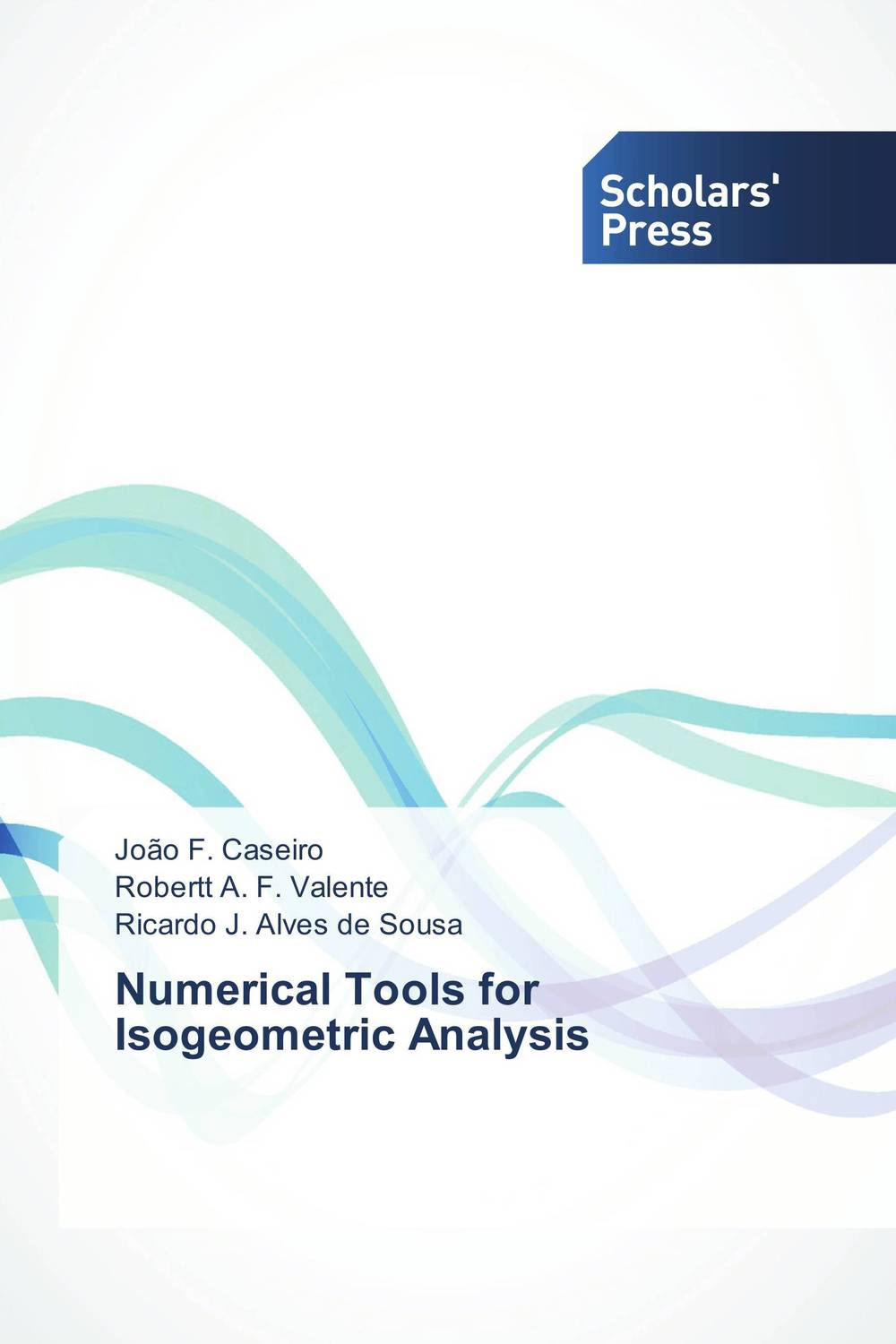Numerical Tools for Isogeometric Analysis a m nagy on the numerical solutions of ill posed problems