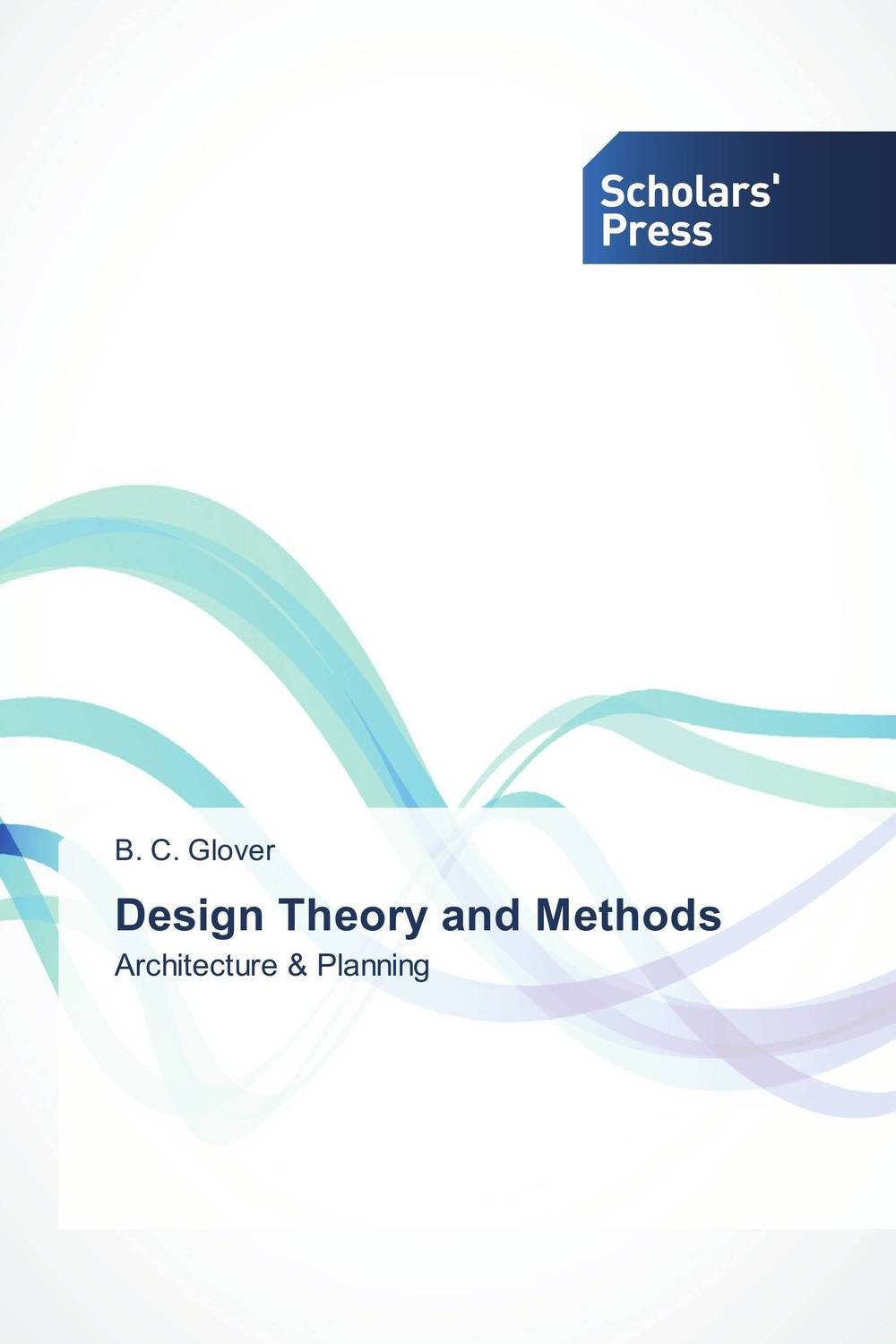 Design Theory and Methods theory and principles of psychological test development
