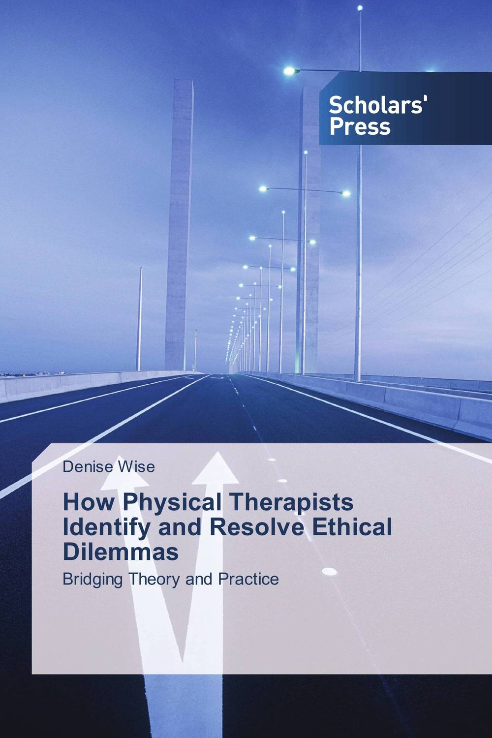 How Physical Therapists Identify and Resolve Ethical Dilemmas info gap decision theory