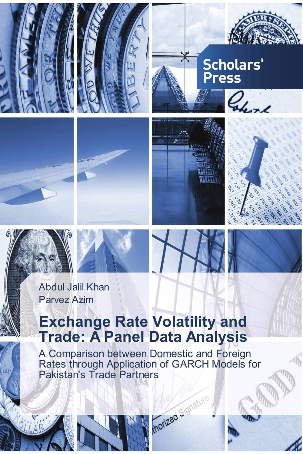 Exchange Rate Volatility and Trade: A Panel Data Analysis courtney smith how to make a living trading foreign exchange a guaranteed income for life