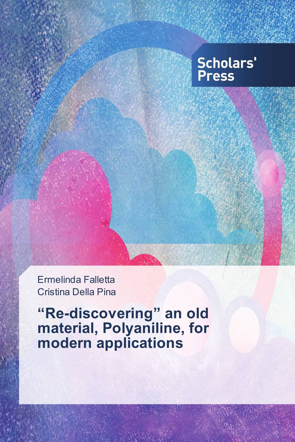 """""""Re-discovering"""" an old material, Polyaniline, for modern applications innovative ti alloys for biomedical applications"""