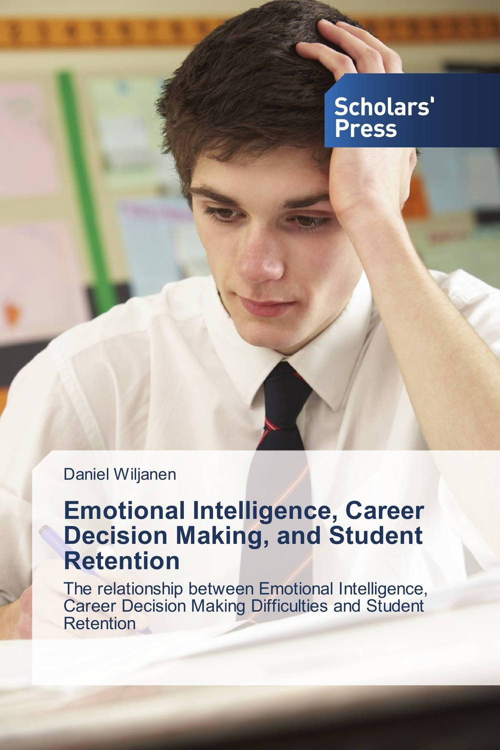 Emotional Intelligence, Career Decision Making, and Student Retention diana giddon unequaled tips for building a successful career through emotional intelligence