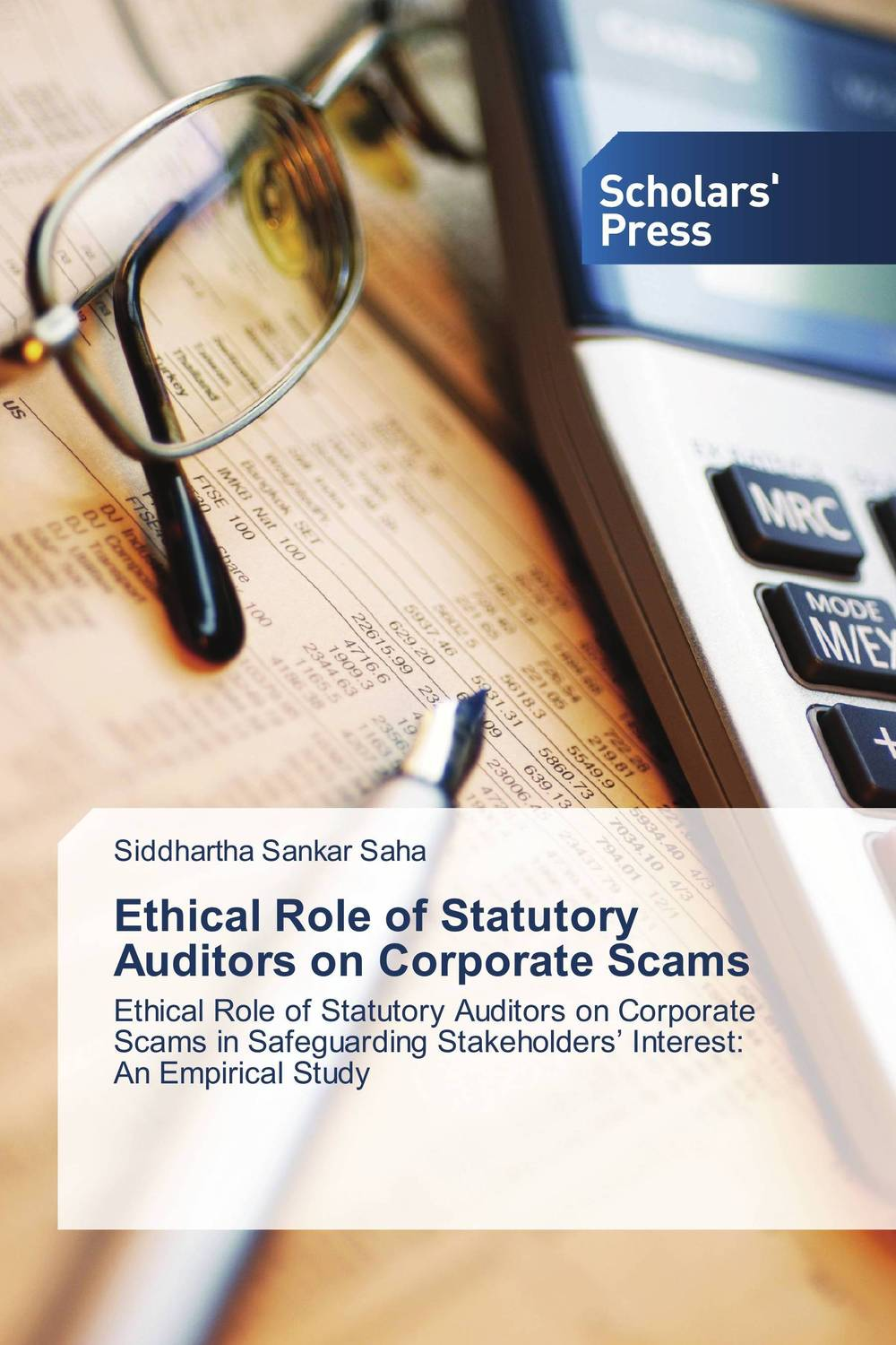 Ethical Role of Statutory Auditors on Corporate Scams dysfunctions in accounting and the role of corporate lobbying