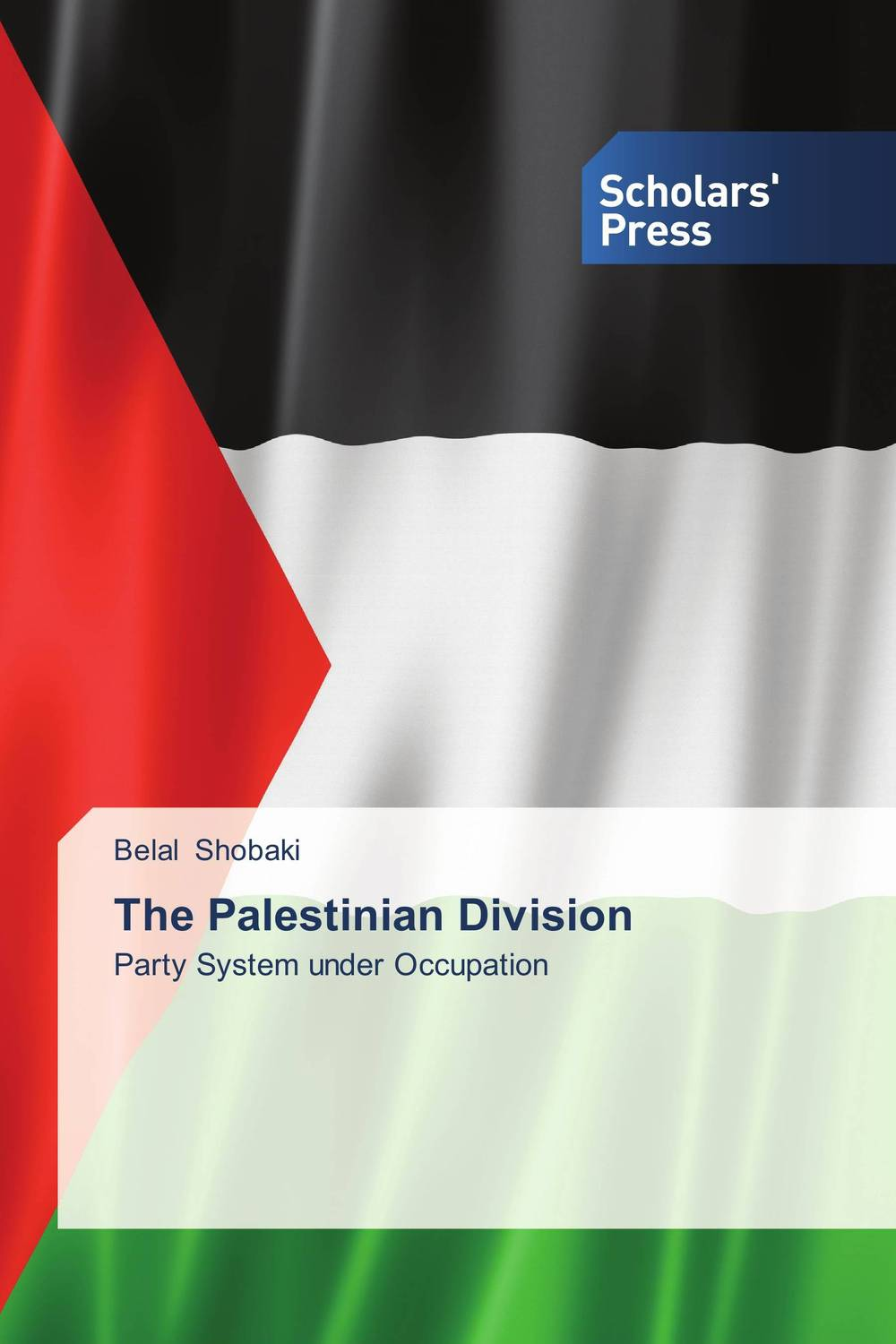 The Palestinian Division palestinian economics its limitation and the prospect of success