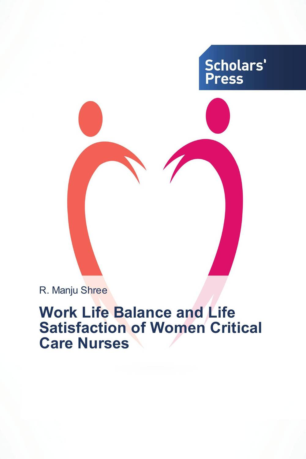 Work Life Balance and Life Satisfaction of Women Critical Care Nurses sadiq sagheer job stress role conflict work life balance impacts on sales personnel