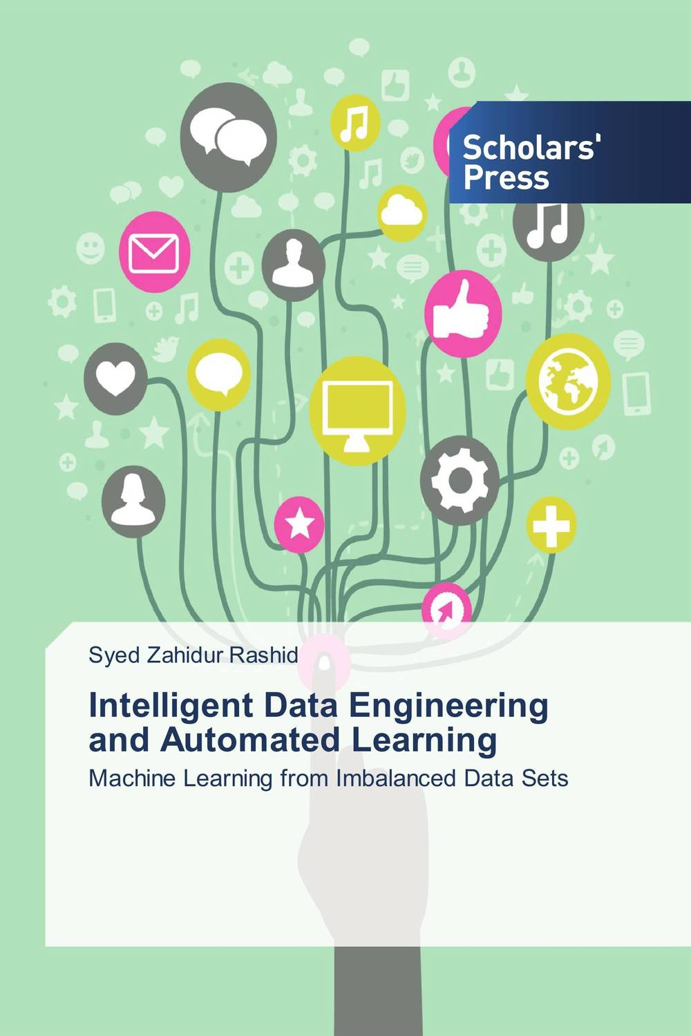 Intelligent Data Engineering and Automated Learning intelligent lifecycle architecture of