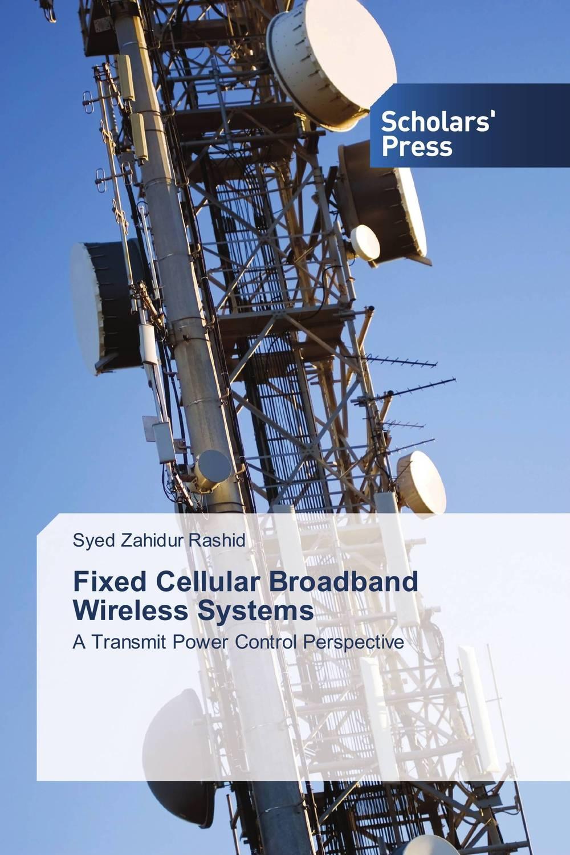 Fixed Cellular Broadband Wireless Systems
