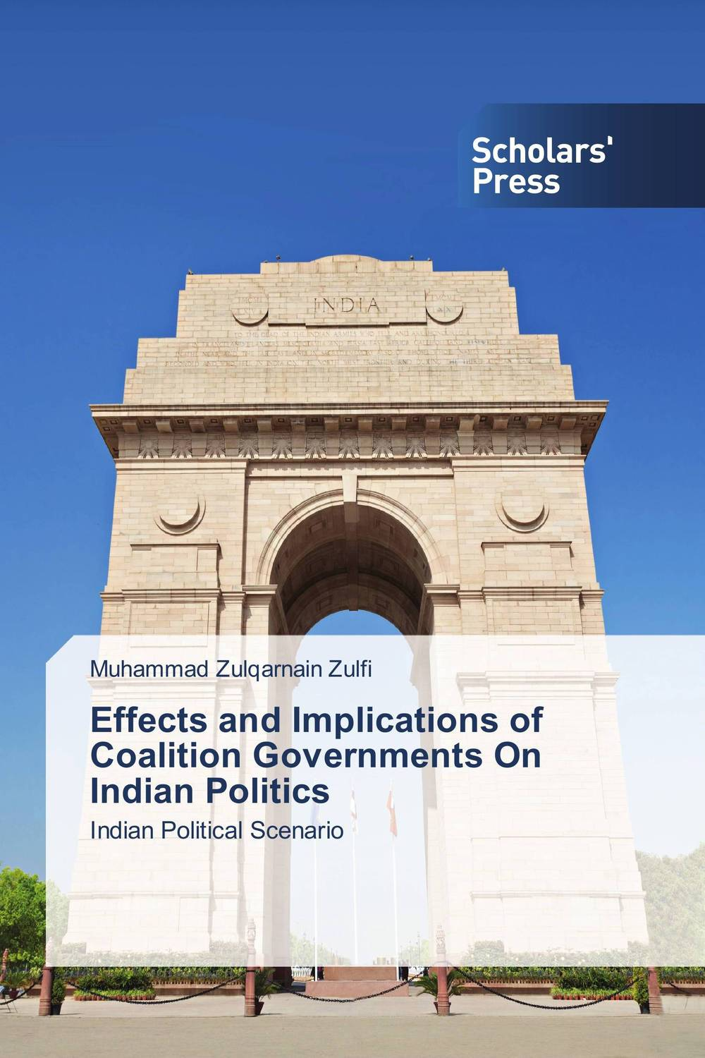 Effects and Implications of Coalition Governments On Indian Politics muzammil ahad dar coalition therapy for democratic resurgence