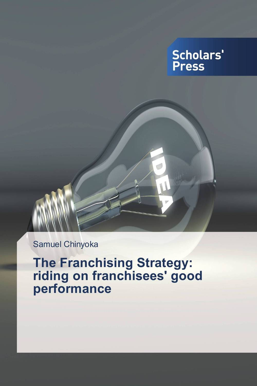 The Franchising Strategy: riding on franchisees' good performance paul kossof business franchising in china