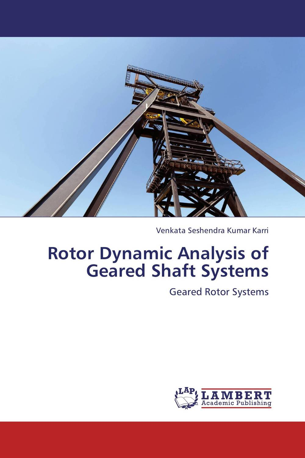 Rotor Dynamic Analysis of Geared Shaft Systems the lighye caste system