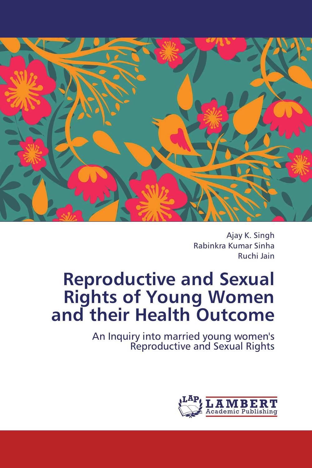 Reproductive and Sexual Rights of Young Women and their Health Outcome samhaa samir ibrahim mohammed and sherif mohamed attia houria family relations and reproductive health through early marriage