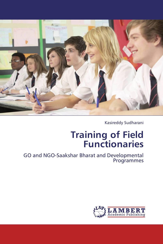 Training of Field Functionaries training of field functionaries