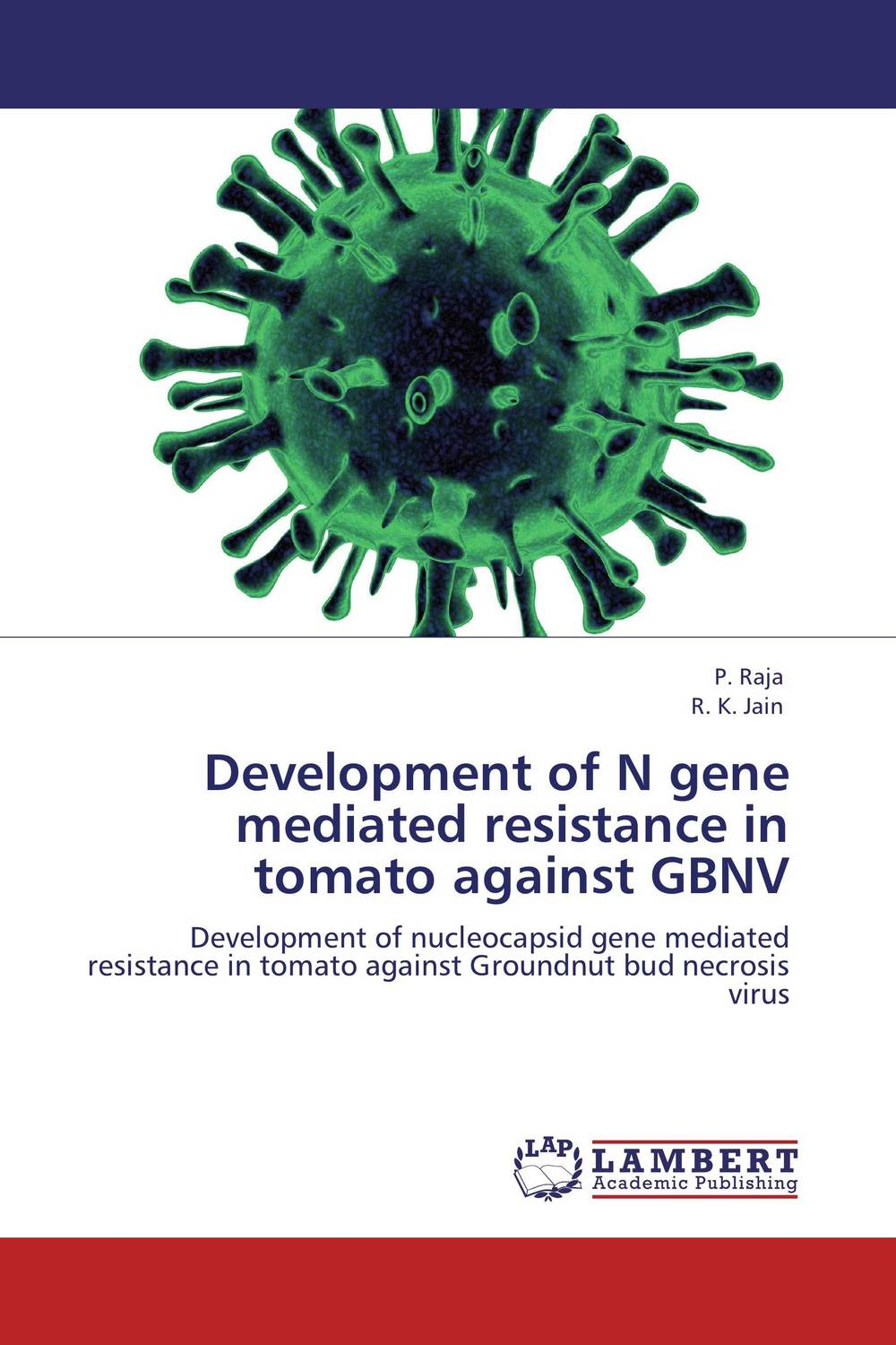 Development of N gene mediated resistance in tomato against GBNV resistance study in tomato