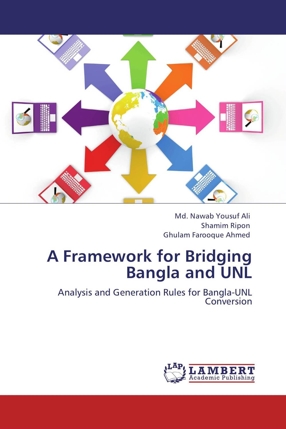 A Framework for Bridging Bangla and UNL laura – a case for the modularity of language