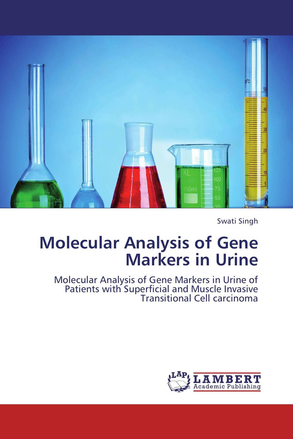 Molecular Analysis of Gene Markers in Urine chethan kumar m r rajendra prasad s and radha b n identificaction and standerdization of molecular markers
