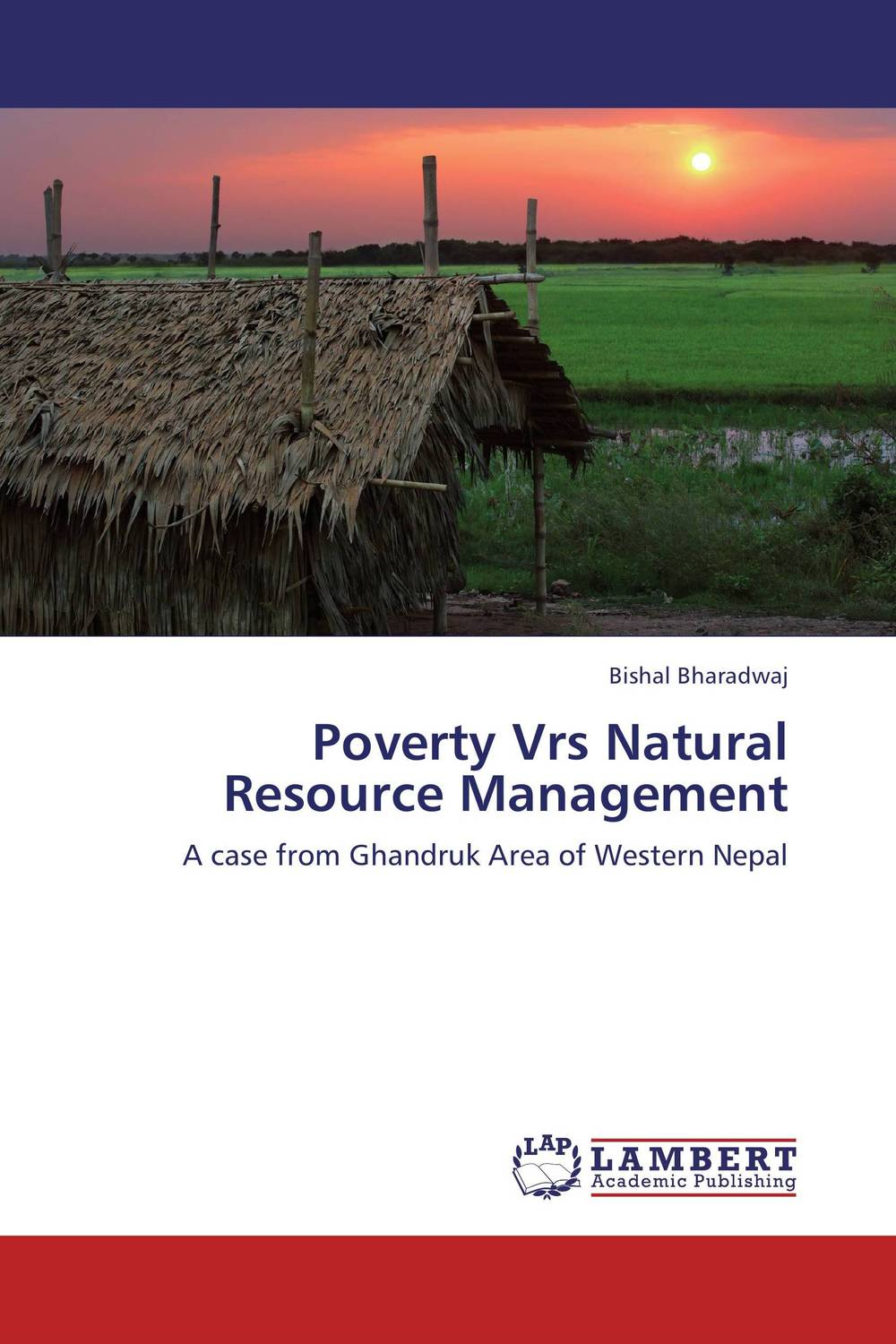 Poverty Vrs Natural Resource Management livestock grazing and natural resource management in kumaon hills