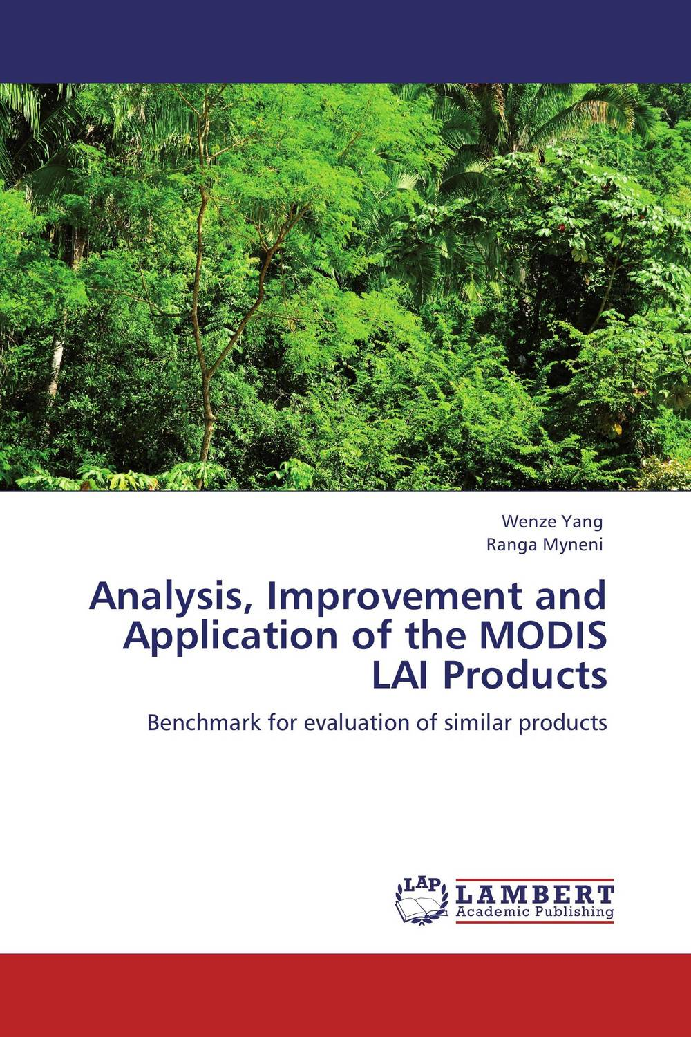 Analysis, Improvement and Application of the MODIS LAI Products the application of global ethics to solve local improprieties