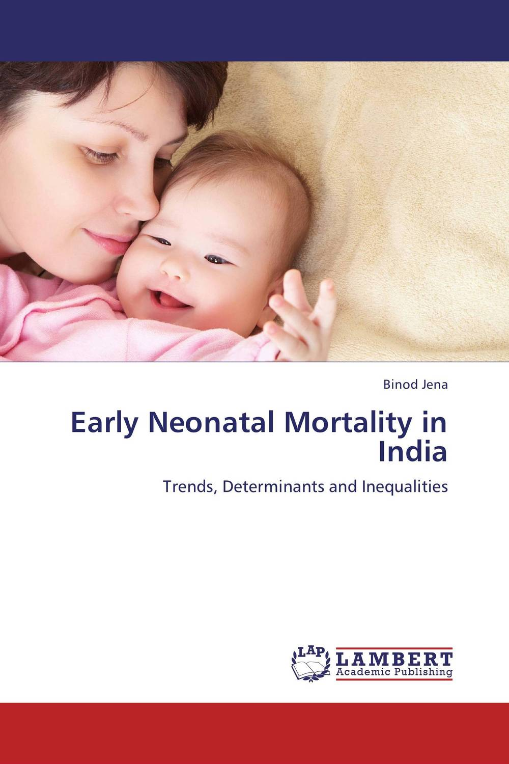 Early Neonatal Mortality in India an epidemiological study of natural deaths in limpopo