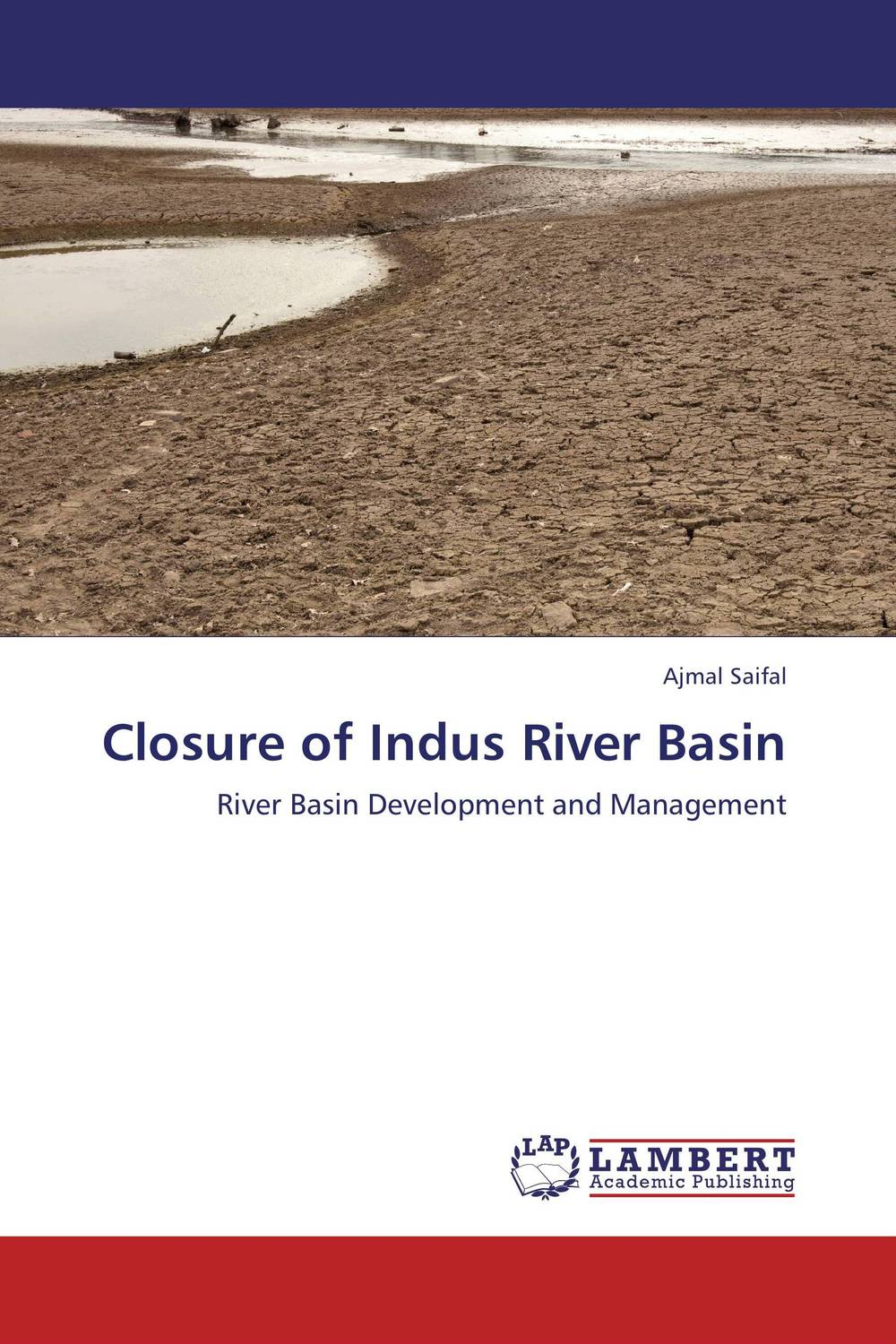 Closure of Indus River Basin indus river unleashed