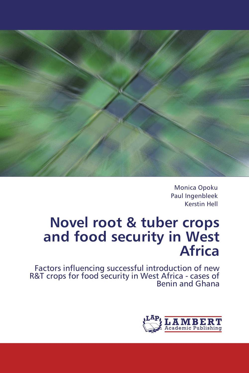 Novel root & tuber crops and food security in West Africa viruses infecting yam in ghana togo and benin in west africa