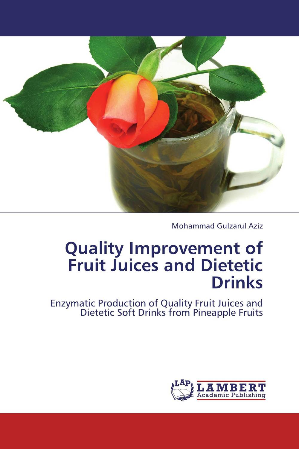 Quality Improvement of Fruit Juices and Dietetic Drinks quality control and safety of fruit juices nectars and dairy products