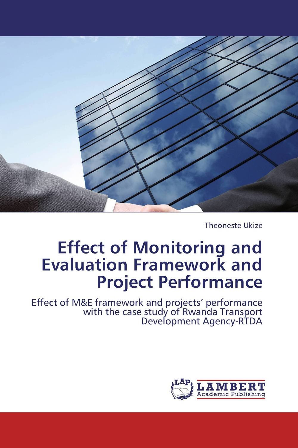 Effect of Monitoring and Evaluation Framework and Project Performance