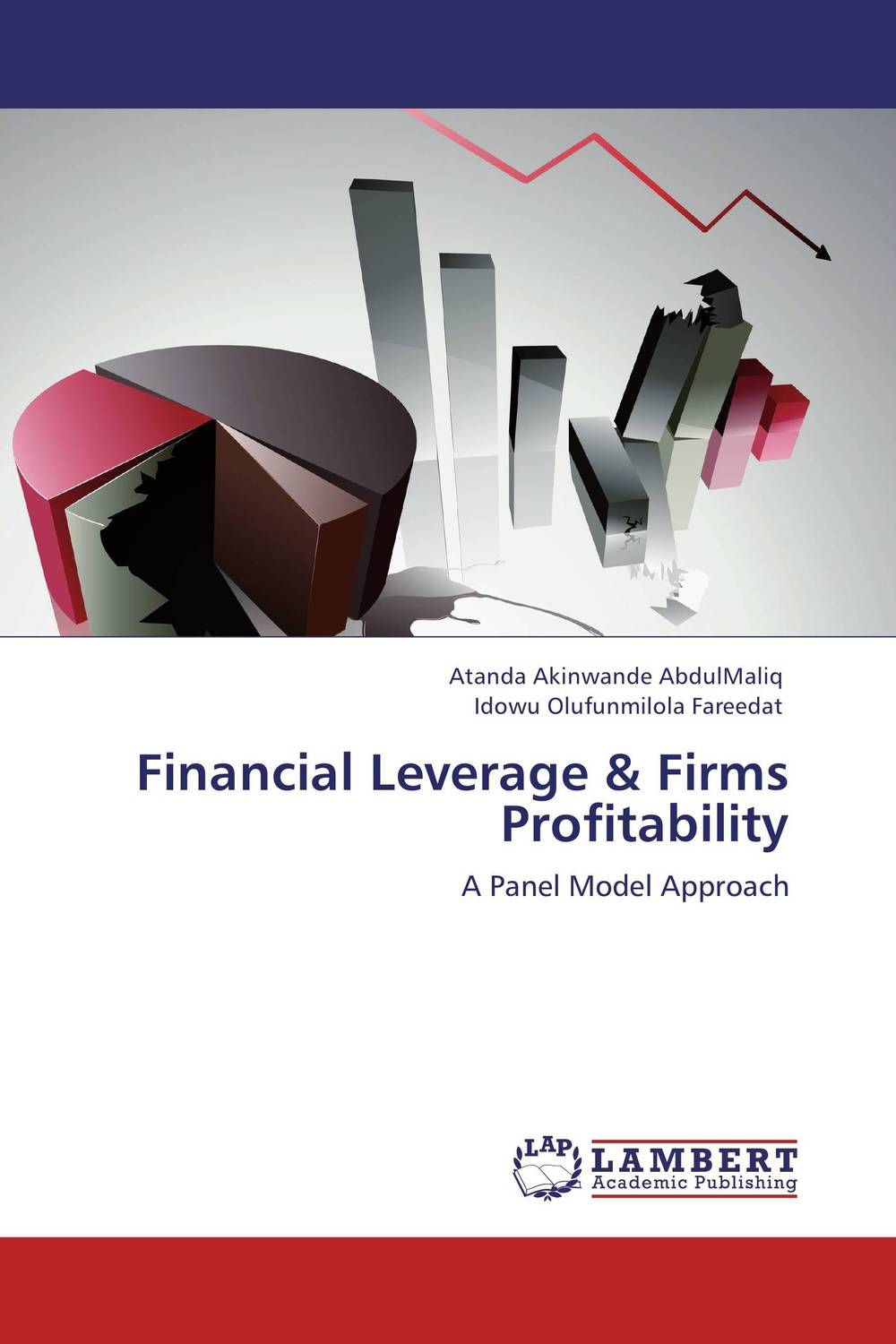Financial Leverage & Firms Profitability dynamics in corporate leverage behaviour