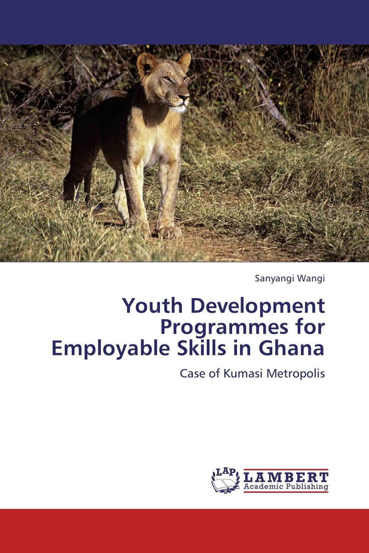 где купить Youth Development Programmes for Employable Skills in Ghana по лучшей цене