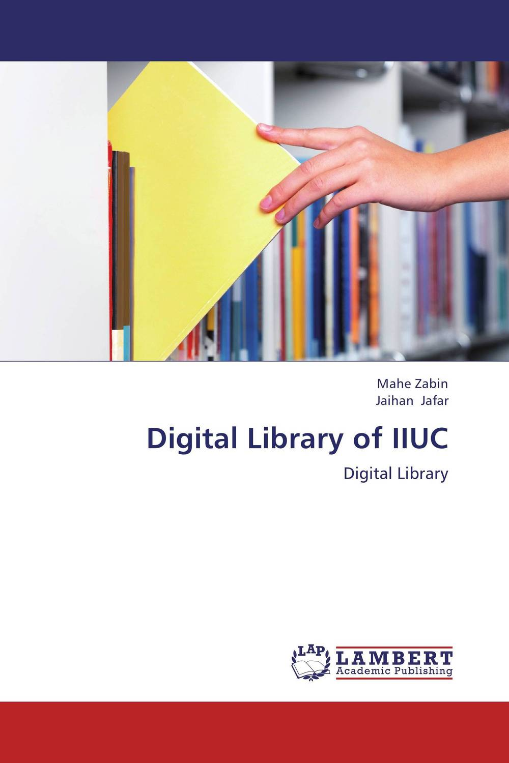 Digital Library of IIUC evaluation of library web sites of select institute of management