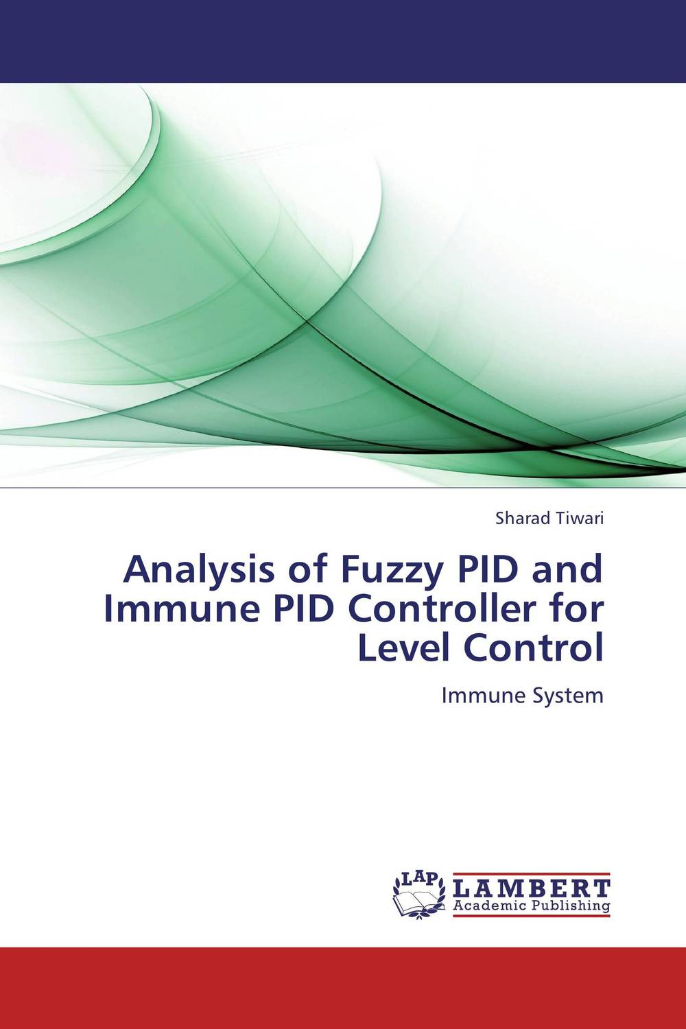 Analysis of Fuzzy PID and Immune PID Controller for Level Control