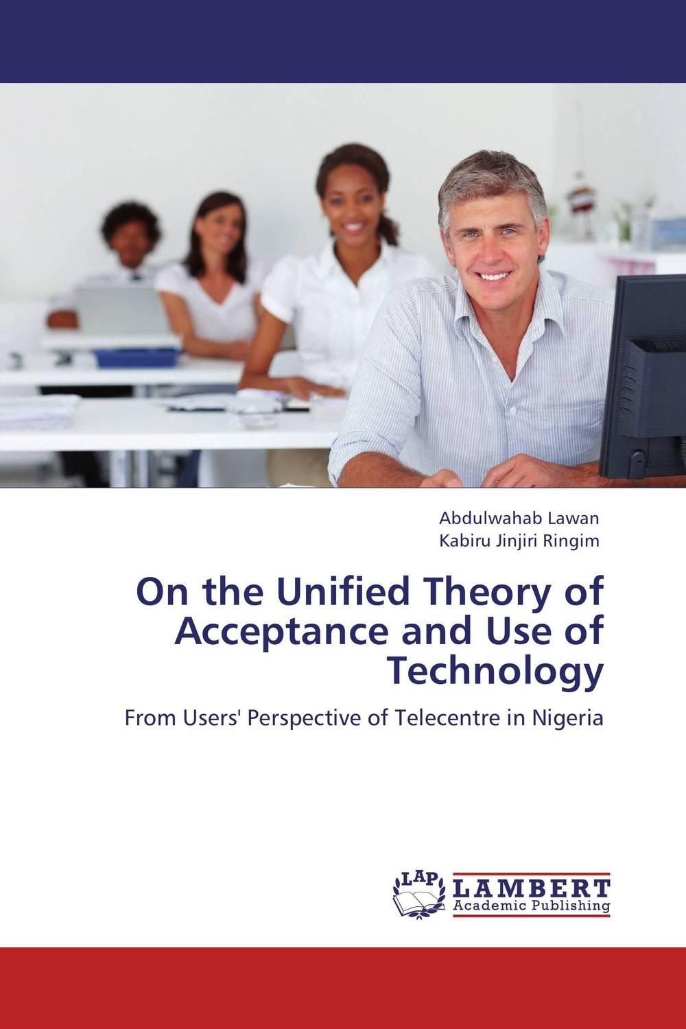 On the Unified Theory of Acceptance and Use of Technology a new unified mcmc methods toward unified statistics theory by mcmc