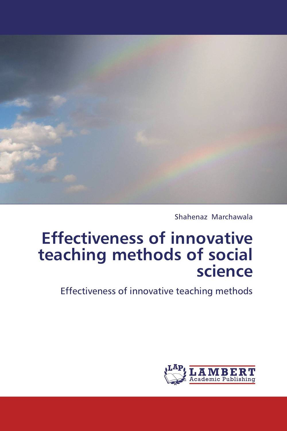 Effectiveness of innovative teaching methods of social science voluntary associations in tsarist russia – science patriotism and civil society