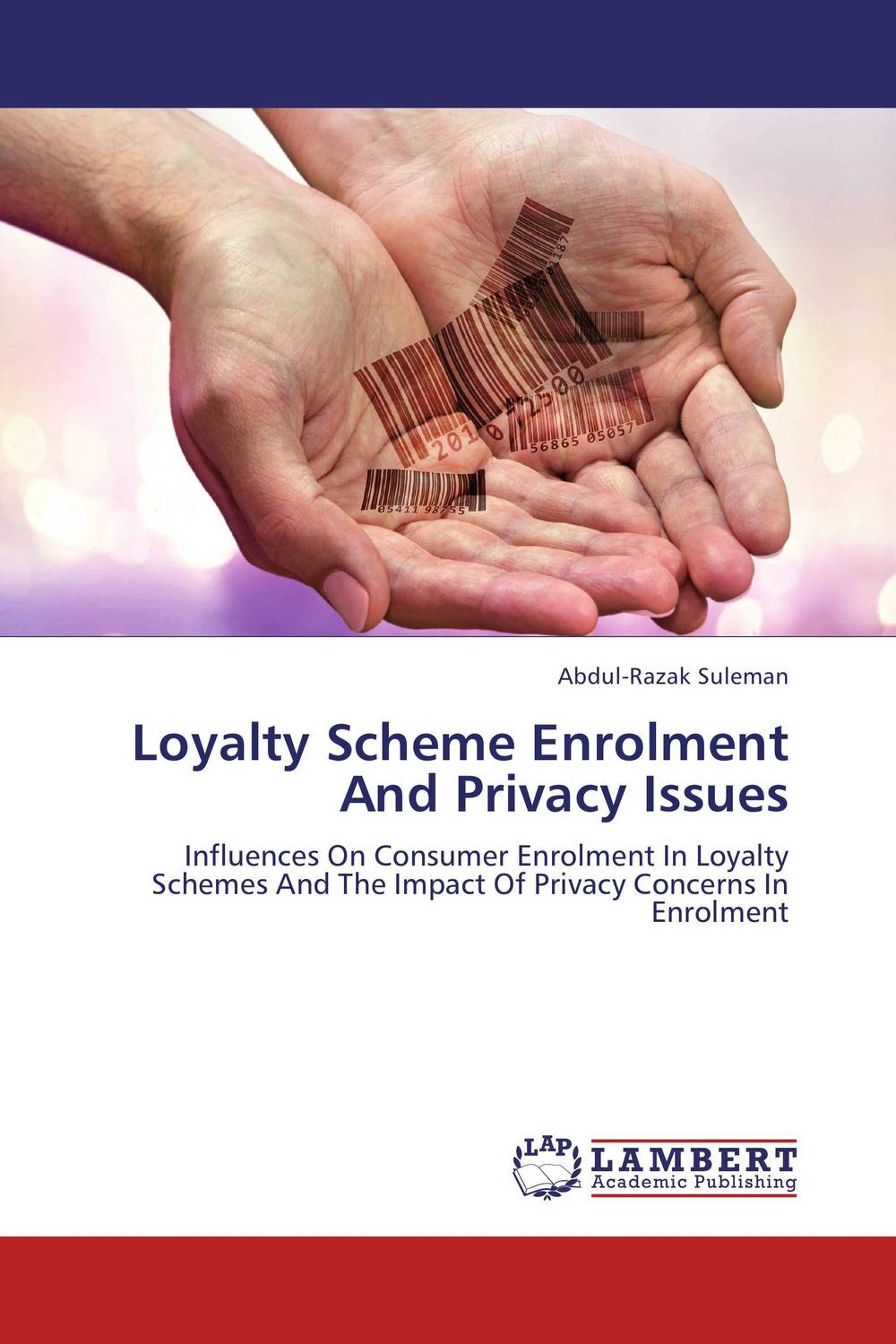 Loyalty Scheme Enrolment And Privacy Issues beate rossler the value of privacy
