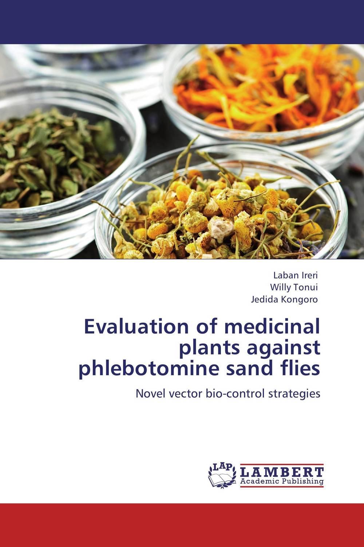 Evaluation of medicinal plants against phlebotomine sand flies phlebotomine sand flies of central sudan