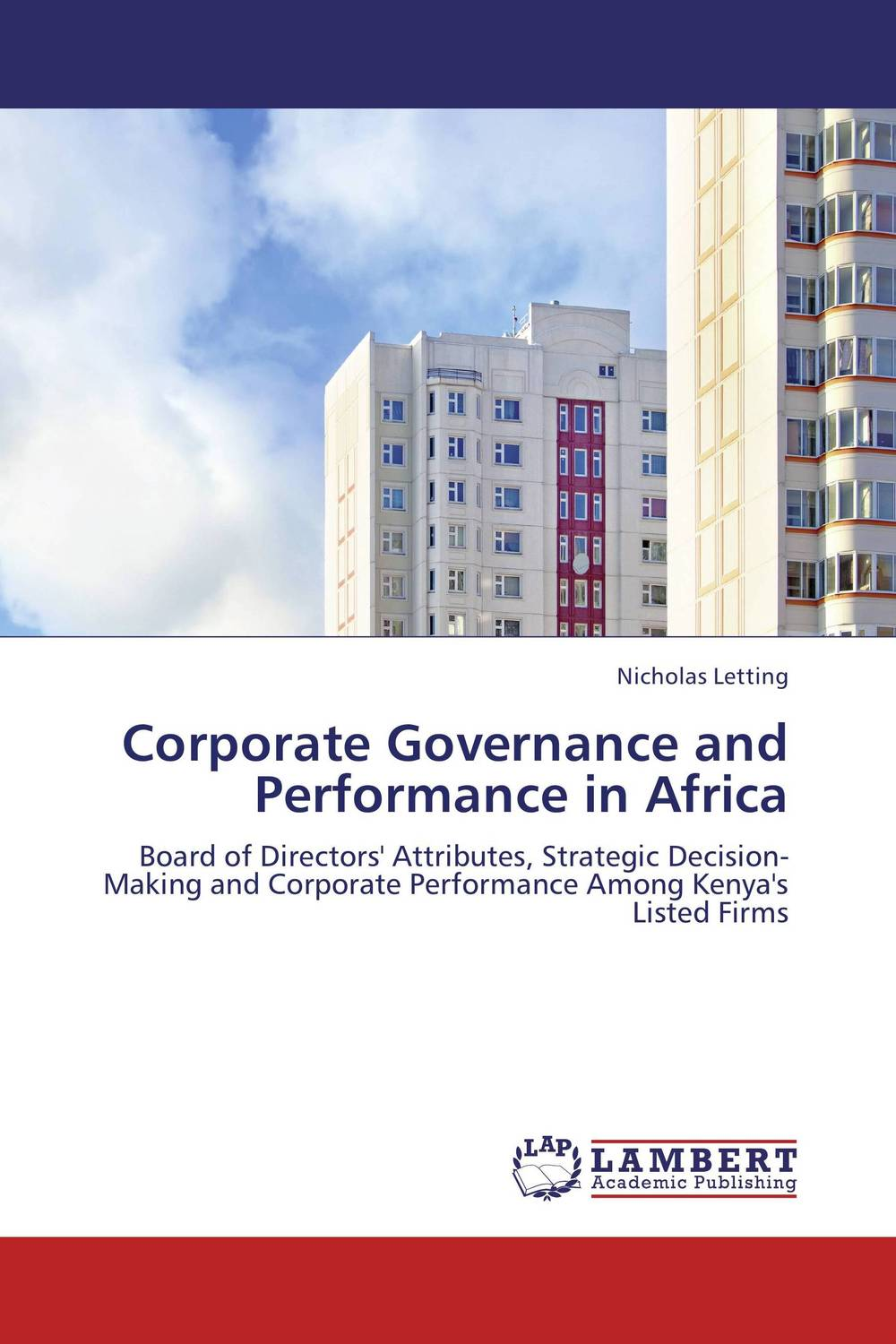 Corporate Governance and Performance in Africa corporate governance audit quality and opportunistic earnings