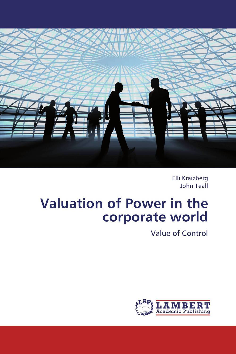 Valuation of Power in the corporate world corporate governance and firm value